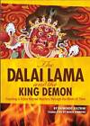 The Dalai Lama and the King Demon: Tracking a Triple Murder Mystery Through the Mists of Time by Raimondo Bultrini (Paperback, 2013)