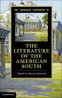 The Cambridge Companion to the Literature of the American South by Cambridge University Press (Paperback, 2013)
