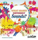 What Makes Different Sounds? by Lawrence F. Lowery (Paperback, 2010)