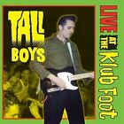 Tall Boys - Live at the Klub Foot (Live Recording, 2011)