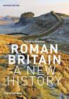 Roman Britain: A New History by Guy de la Bedoyere (Paperback, 2013)