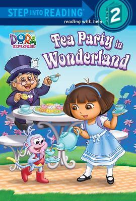 Nickelodeon DORA THE EXPLORER: Tea Party In Wonderland Book new