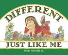 Different Just Like Me by Lori Mitchell (Paperback / softback, 2008)