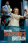 Making Thatchers Britain by Cambridge University Press (Hardback, 2012)