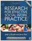 Research for Effective Social Work Practice by Judy L. Krysik, Jerry Finn (Paperback, 2013)