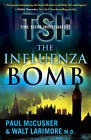 The Influenza Bomb by Paul McCusker (Paperback, 2010)