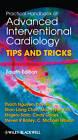 Practical Handbook of Advanced Interventional Cardiology: Tips and Tricks by Dayi Hu, C. Michael Gibson, Steven R. Bailey, Thach N. Nguyen, Cindy L. Grines, Moo-Hyun Kim, Shigeru Saito, Shao Liang Chen (Paperback, 2012)