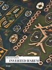 Shannon Bool: Inverted Harem by Distanz Publishing (Hardback, 2012)