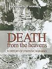 Death from Heavens by Kenneth Werrell (2009, Hardcover)