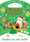 My Carry-along Santa Activity Book: Activity Book with Stickers by Jocelyn Miller (Novelty book, 2012)