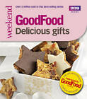Good Food: Delicious Gifts: Triple-tested Recipes by Sharon Brown (Paperback, 2011)
