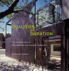 Qualities of Duration: The Architecture of Phillip Smith and Douglas Thompson by Alastair Gordon (Hardback, 2012)