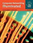 Computer Networking Illuminated by Todd King, Diane Barrett (Paperback, 2009)