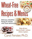 Wheat Free Recipes and Menus by Carol Fenster (Paperback, 2004)