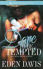 Dare To Be Tempted by Elle, Eden Davis (Paperback, 2012)