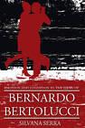 Emotion and Cognition in the Films of Bernardo Bertolucci by Silvana Serra (Paperback, 2013)