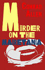 Murder on the Mauretania by Conrad Allen (Paperback, 2013)