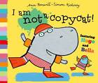 I am Not a Copycat! by Ann Bonwill (Paperback, 2013)
