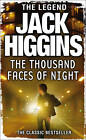 The Thousand Faces Of Night by Jack Higgins (Paperback, 2012)