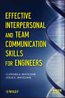Effective Interpersonal and Team Communication Skills for Engineers by Clifford Whitcomb, Leslie E. Whitcomb (Paperback, 2013)