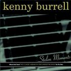 Kenny Burrell - Stolen Moments (Tin Tin Deo/Moon and Sand, 2010)