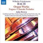 Wilhelm Friedemann Bach - : Organ Works (2011)