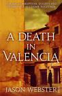 A Death in Valencia: (Max Camara 2) by Jason Webster (Paperback, 2013)