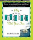 Play the Real-Life Money Game with Your Teen by Sarah/S Williamson (2006, Paperback)