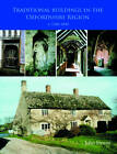 Traditional Buildings in the Oxford Region by James Ayres, John Steane (Hardback, 2012)