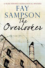 The Overlooker by Fay Sampson (Hardback, 2012)