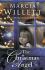 The Christmas Angel by Marcia Willett (Paperback, 2012)