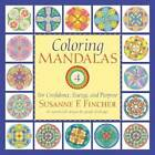 Coloring Mandalas 4: For Confidence, Energy, and Purpose by Susanne F. Fincher (Paperback, 2013)