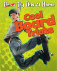 Cool Board Tricks by Ellen Labrecque (Hardback, 2013)