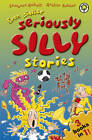 Even Sillier Seriously Silly Stories! by Laurence Anholt (Paperback, 2013)