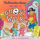 Berenstain Bears Go on a Ghost Walk by Jan Berenstain, Stan Berenstain (Hardback, 2005)