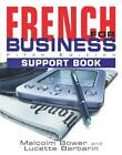 French for Business: Students Book by Malcolm Bower, Lucette Barbarin (Paperback, 2002)