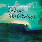 Various Artists - Essential Soundtracks on Piano & Strings (Original Soundtrack, 2007)