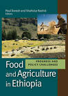 Food and Agriculture in Ethiopia: Progress and Policy Challenges by University of Pennsylvania Press (Hardback, 2013)