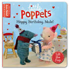 Little Poppets: Happy Birthday, Mole!: A Lift-the-flap First Story by Paula Metcalf (Board book, 2013)