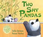 Two Shy Pandas by Julia Jarman (Hardback, 2012)