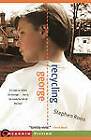 Recycling George by Stephen Roos (Paperback, 2010)