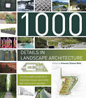 1000 Details in Landscape Architecture: A Selection of the World's Most Interesting Landscaping Elements by Francesc Zamora Mola (Hardback, 2012)