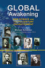 Global Awakening: New Science and the 21st-Century Enlightenment by Michael Schacker (Hardback, 2013)