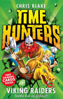Viking Raiders (Time Hunters, Book 3) by Chris Blake (Paperback, 2013)