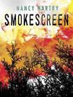 Smokescreen by Nancy Hartry (Hardback, 2013)