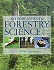Introduction to Forestry Science by L. DeVere Burton (Hardback, 2011)