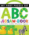 My First Puzzle Set: ABC Jigsaw and Book by Little Tiger Press (Novelty book, 2013)