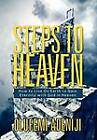 Steps to Heaven: How to Live on Earth to Gain Eternity with God in Heaven by Olufemi Adeniji (Hardback, 2012)