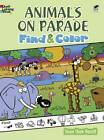 Animals on Parade Find and Color by Susan Shaw-Russell (Paperback, 2012)