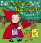Dear Fairy Godmother by Michael Rosen (Paperback, 2012)
